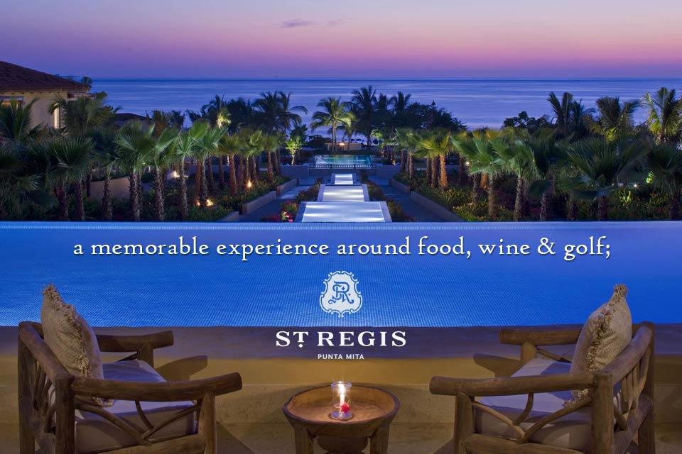 The St. Regis Resort - Punta Mita - Riviera Nayarit - Mexico