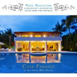 Super Summer Bargain: Casa Paraiso being Offered at Dramatically Reduced Rental Prices