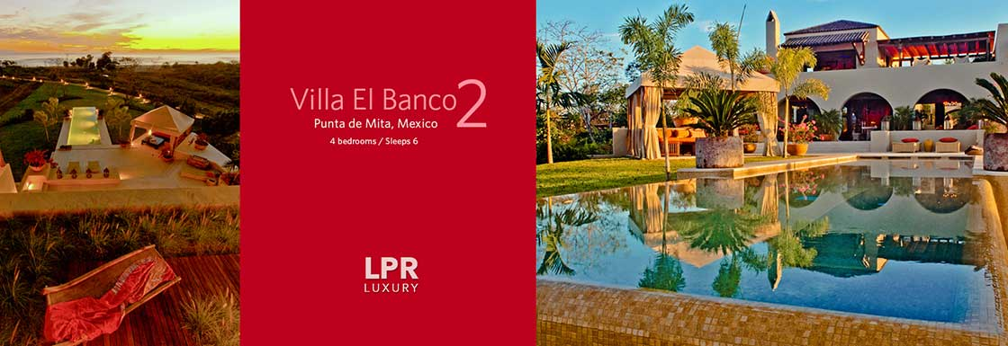 Villa el Banco 2 - El Banco Estates - Punta de Mita Ultra Luxury Vacation Rental Villas North Puerto Vallarta