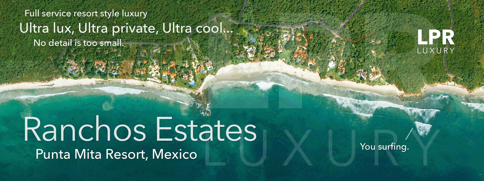 Ultra Luxury Vacation Rentals at Ranchos Estates - Putna Mita Resort, Riviera Nayarit, Mexico