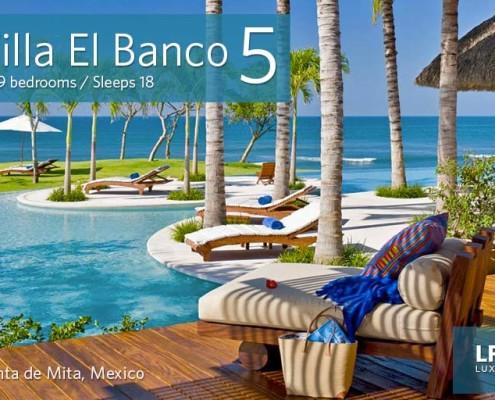 Villa El Banco 5 - Puerto Vallarta luxury beachfront vacation rental villas Punta de Mita Vallarta Nayarit
