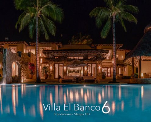 Villa El Banco 6 - Ultra luxury, ultra private Punta de Mita, Mexico